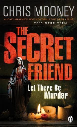 The Secret Friend: Mooney, Chris
