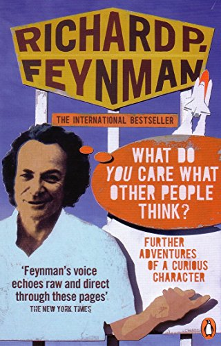 9780141030883: What Do You Care What Other People Think?': Further Adventures of a Curious Character