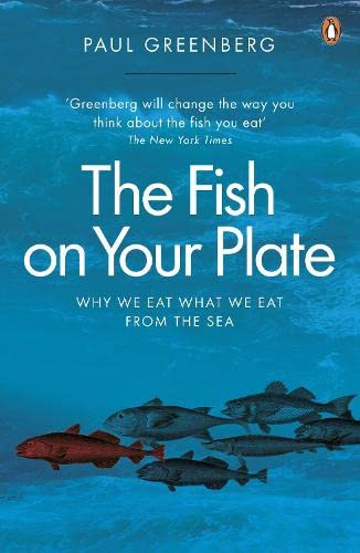 9780141031071: The Fish on Your Plate: Why We Eat What We Eat from the Sea