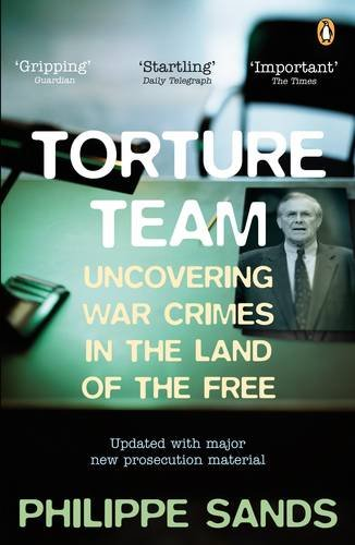 9780141031323: Torture Team: Uncovering war crimes in the land of the free