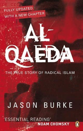 9780141031361: Al-Qaeda: The True Story of Radical Islam