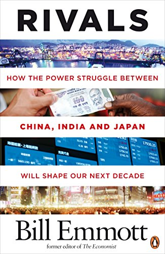 9780141031408: Rivals: How the power struggle between China, India and Japan will shape our next decade