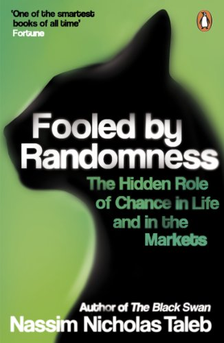 9780141031484: Fooled By Randomness: The Hidden Role of Chance in Life and in the Markets