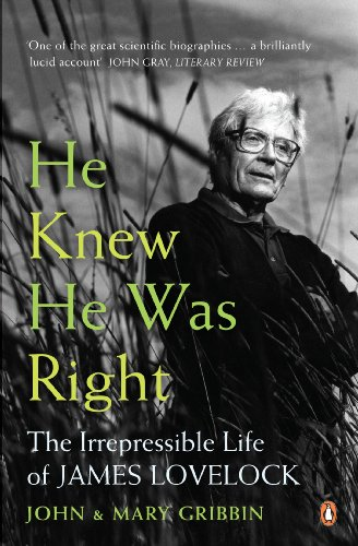 9780141031613: He Knew He Was Right: The Irrepressible Life of James Lovelock