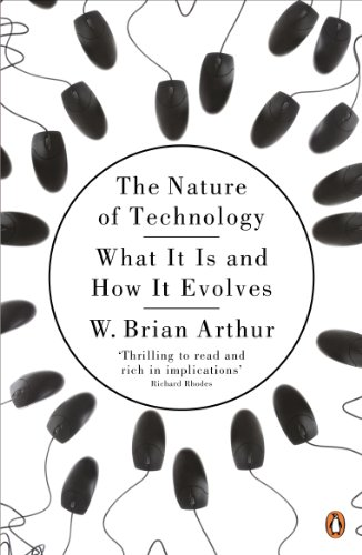 9780141031637: The Nature of Technology: What It Is and How It Evolves