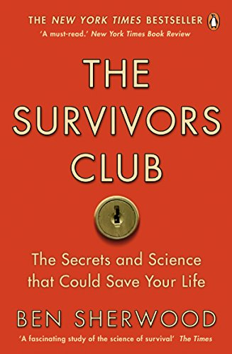 9780141031644: The Survivors Club: How to Survive Anything