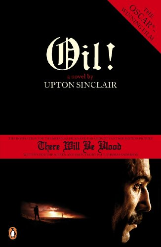 Oil! (0141031700) by Upton Sinclair