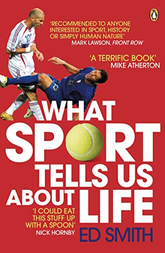 9780141031859: What Sport Tells Us About Life: Bradmans Average Zidanes Kiss And Other Sporting Lessons
