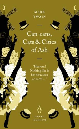 9780141032085: Can-Cans, Cats and Cities of Ash (Penguin Great Journeys)