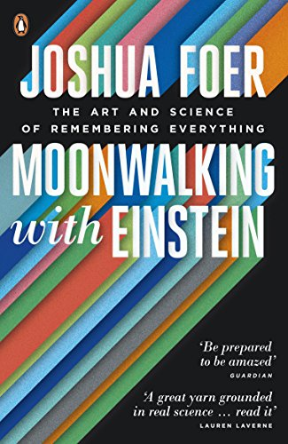 9780141032139: Moonwalking with Einstein: The Art and Science of Remembering Everything