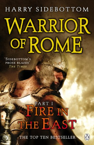 9780141032290: Warrior of Rome I: Fire in the East