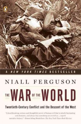 9780141032320: (The War of the World: Twentieth-Century Conflict and the Descent of the West) By Ferguson, Niall (Author) Paperback on (11 , 2007)