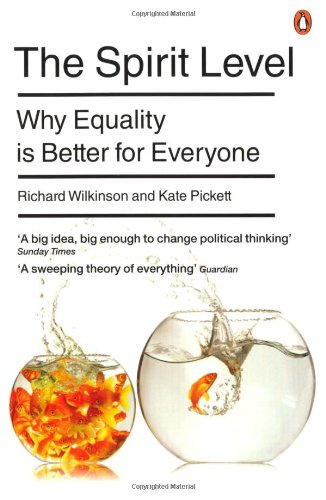 9780141032368: The Spirit Level: Why Equality is Better for Everyone