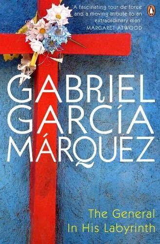 9780141032528: The General in His Labyrinth. Gabriel Garca Mrquez