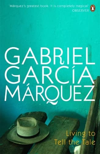 9780141032573: Living to Tell the Tale. Gabriel Garca Mrquez