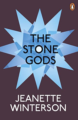 The Stone Gods: Jeanette Winterson