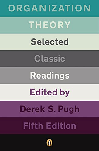 9780141032702: Organization Theory: Selected Classic Readings