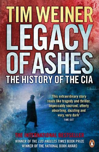 9780141033167: Legacy of Ashes: The History of the CIA