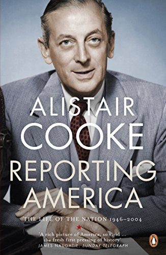 9780141033174: Reporting America: The Life Of The Nation 1946 To 2004