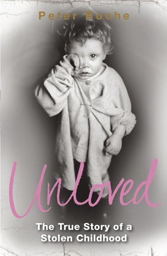 9780141033556: Unloved: The True Story of a Stolen Childhood