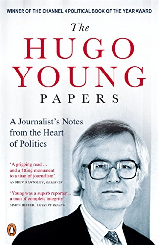 9780141033563: Hugo Young Papers,The: A Journalists Notes From The Heart Of Politics