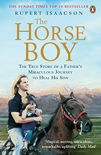 9780141033631: Horse Boy: The True Story of a Father's Miraculous Journey to Heal His Son