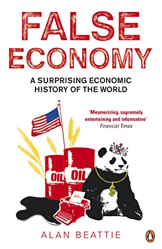 9780141033709: False Economy: A Surprising Economic History of the World