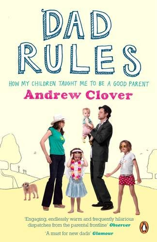 9780141033716: Dad Rules: How My Children Taught Me To Be a Good Parent