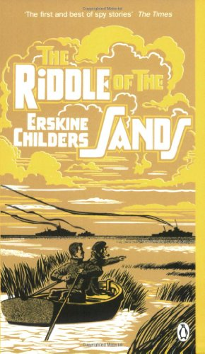 The Riddle of the Sands: A Record: Erskine Childers