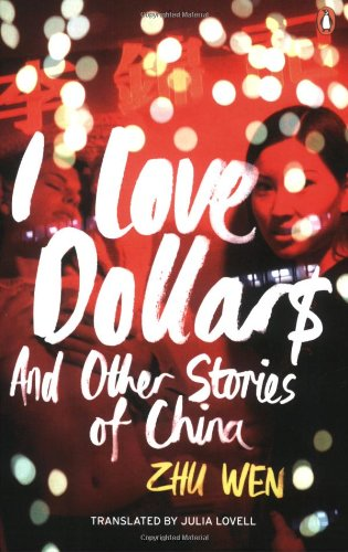 9780141033976: I Love Dollars: And Other Stories of China