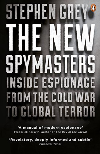 9780141033983: The New Spymasters: Inside Espionage from the Cold War to Global Terror