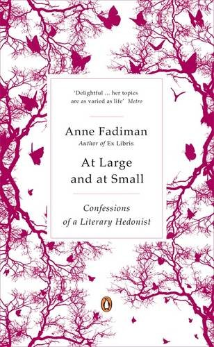 9780141033990: At Large and at Small: Confessions of a Literary Hedonist