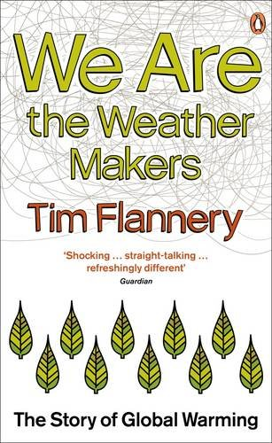9780141034072: We are the Weather Makers: The Story of Global Warming