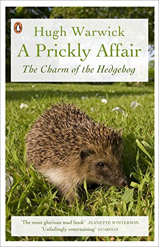 9780141034294: A Prickly Affair: The Charm of the Hedgehog