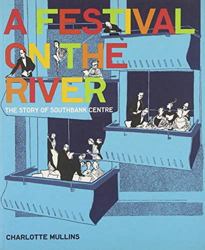 9780141034393: A Festival on the River: The Story of Southbank Centre