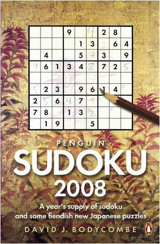 9780141034560: Penguin Sudoku 2008: A Year's Supply of Sudoku and Some Fiendish New Japanese Puzzles