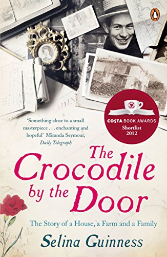 9780141034669: The Crocodile by the Door: The Story of a House, a Farm and a Family