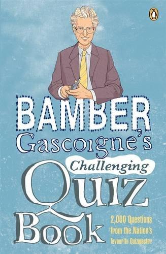 9780141034706: Bamber Gascoigne's Challenging Quiz Book