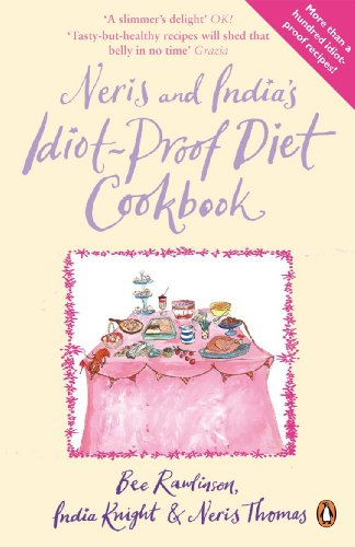 9780141034867: Neris and Indias Idiot-proof Diet Cookbook