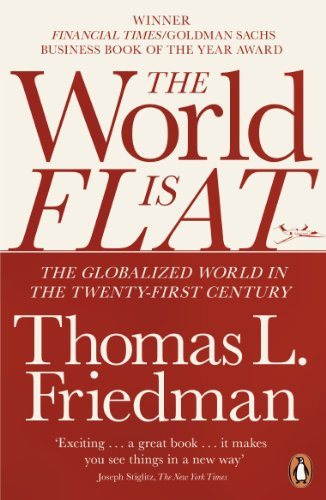 9780141034898: The World is Flat: The Globalized World in the Twenty-first Century