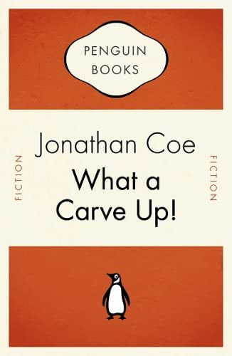 What a Carve Up! (Penguin Celebrations) (014103503X) by Jonathan Coe