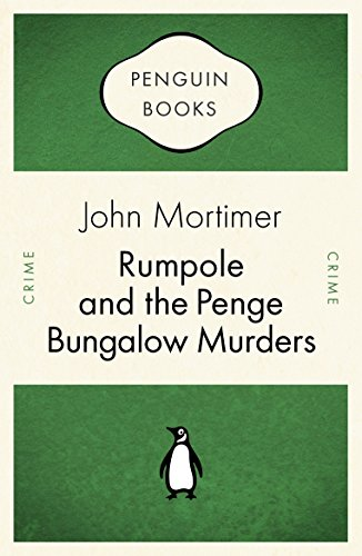 9780141035086: Rumpole and the Penge Bungalow Murders (Penguin Celebrations)