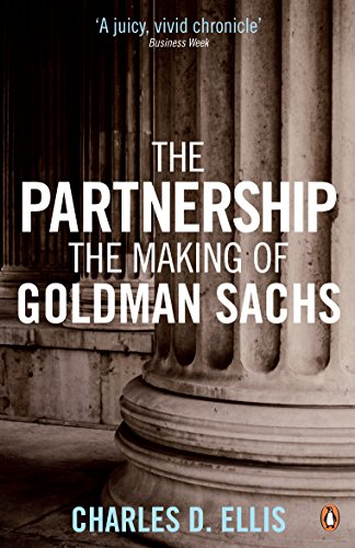 9780141035246: The Partnership: The Making of Goldman Sachs