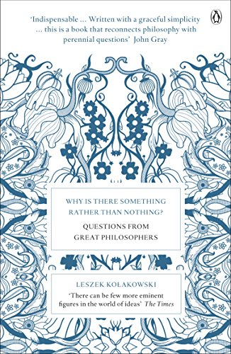 9780141035253: Why Is There Something Rather Than Nothing?: Questions from Great Philosophers