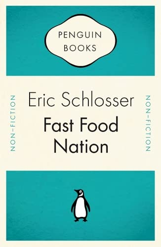 9780141035314: Fast Food Nation: What the All-American Meal Is Doing to the World (Penguin Celebrations)