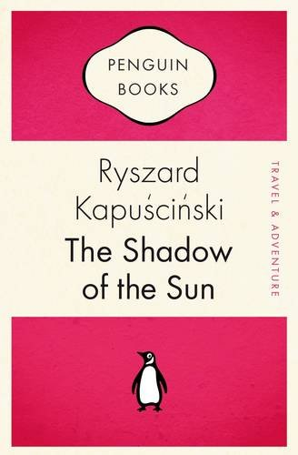 9780141035321: The Shadow of the Sun (Penguin Celebrations)