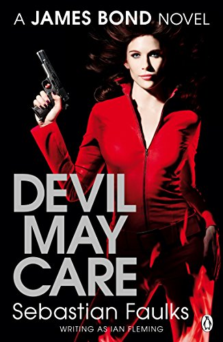 9780141035451: Devil May Care. Sebastian Faulks Writing as Ian Fleming