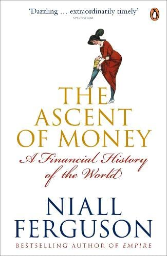 9780141035482: Ascent of Money A Financial History of the World (Paperback, 2009)