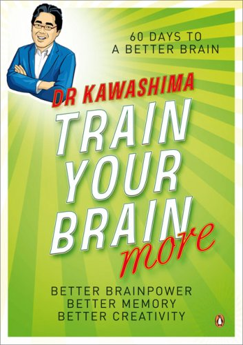 9780141035505: Train Your Brain More: 60 Days to an Even Better Brain
