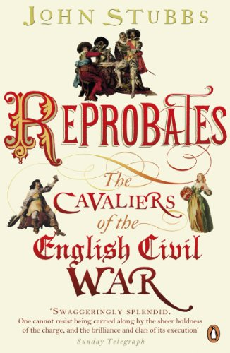 9780141035567: Reprobates: The Cavaliers of the English Civil War